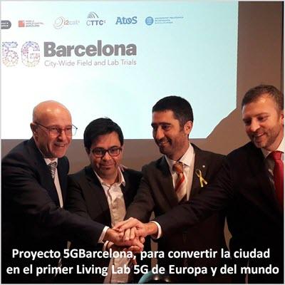 Proyecto 5GBarcelona, para convertir la ciudad en el primer Living Lab 5G de Europa y en el mundo